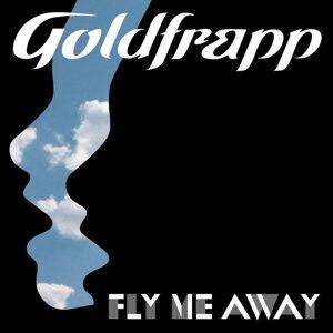 Fly Me Away