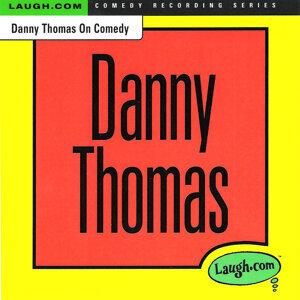 Danny Thomas on Comedy