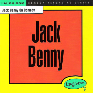 Jack Benny on Comedy