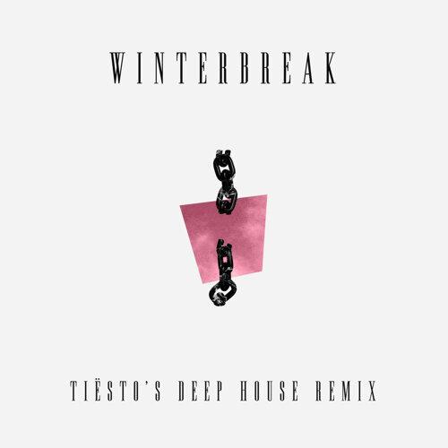 Winterbreak - Tiësto's Deep House Remix