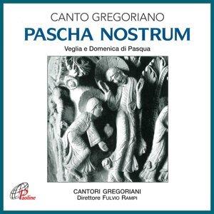 Pascha nostrum - Canto gregoriano