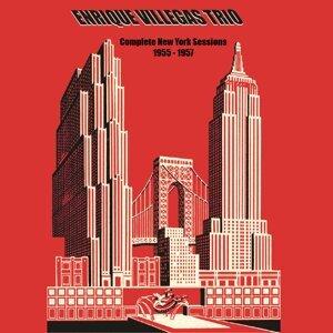 Enrique Villegas Trio: Complete New York Sessions 1955-1957