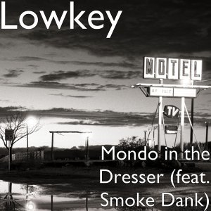 Mondo in the Dresser (feat. Smoke Dank)