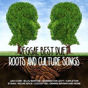 Reggae Best Duet Roots And Culture Songs