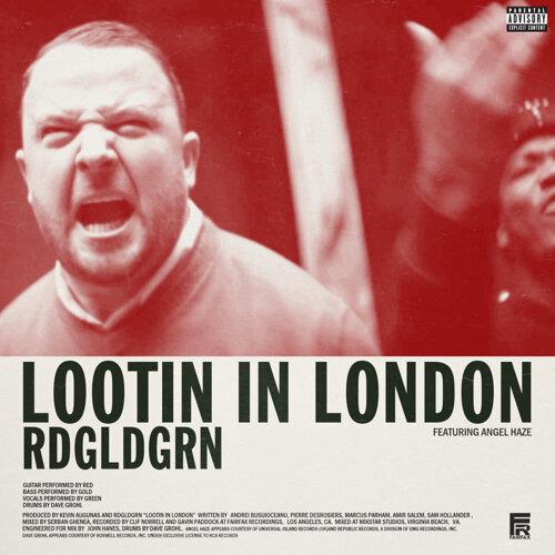 Lootin In London - Explicit Version