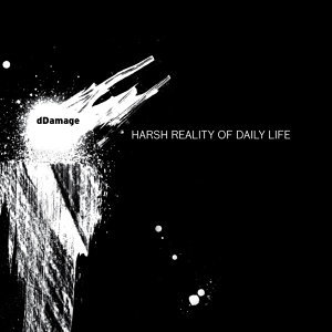 Harsh Reality of Daily Life (dDigital Version)