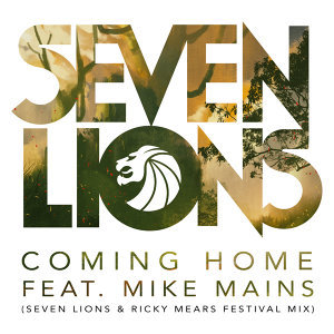 Coming Home - Seven Lions & Ricky Mears Festival Radio Mix