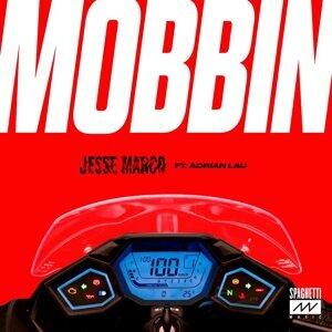 Mobbin' (feat. Adrian Lau)