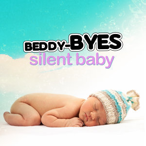 Beddy-Byes: Silent Baby