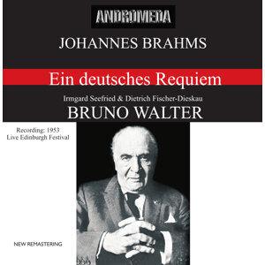 Brahms: Ein deutsches Requiem, Op. 45 (Recording Live Edinburgh Festival 1953)