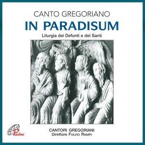 In paradisum - Liturgia dei defunti e dei santi