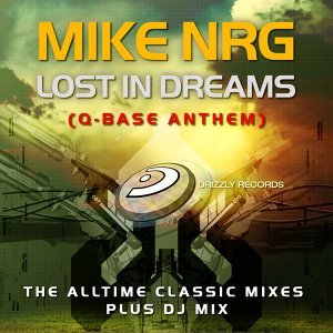 Lost in Dreams (Q-Base Anthem) - The Alltime Classic Mixes Plus DJ Mix 2011