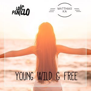 Young, Wild & Free - Radio Mix