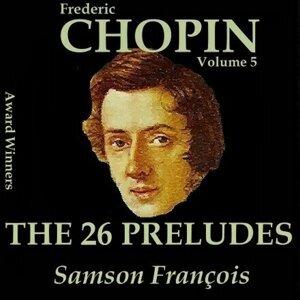 Chopin, Vol. 5 : The 26 Preludes - Award Winners