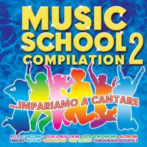 Music School Compilation, Vol. 2 - Impariamo a cantare