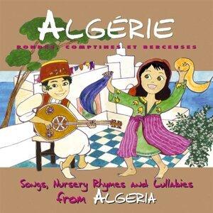 Algérie: Rondes, comptines et berceuses