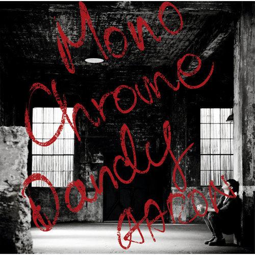 Monochrome Dandy (モノクローム・ダンディー)