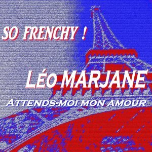 So Frenchy ! - Attends-moi mon amour