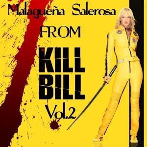 "Malagueña Salerosa - Original Soundtrack From ""Kill Bill2"""
