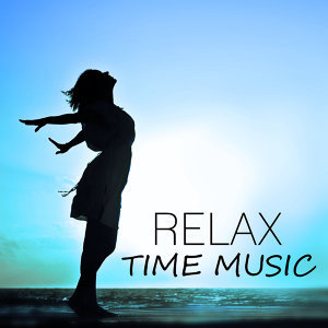Relax Time Music – New Age Music for Rest, Contemplation, Practise Meditation & Yoga, Asian Zen, Oriental Flute, Well Being