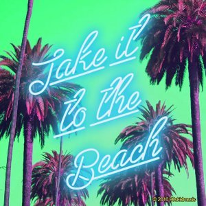 Take It to the Beach
