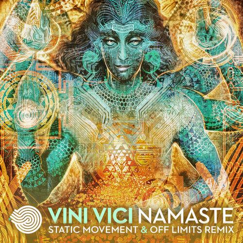 Namaste (Static Movement & Off Limits Remix)