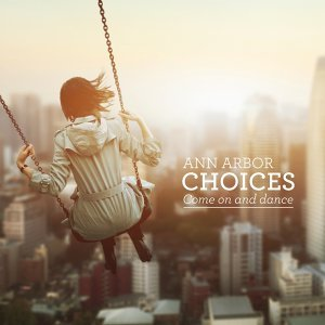 Choices (Come On and Dance)