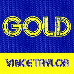 Gold: Vince Taylor