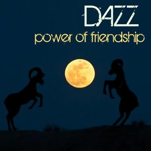 Power Of Friendship - Single
