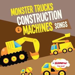 Monster Trucks & Construction Machines Songs