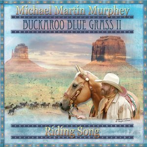 Buckaroo Bluegrass II - Riding Song
