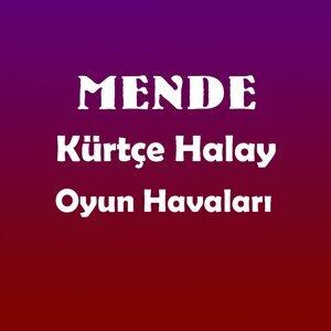 Mende - Kürtçe Halay Oyun Havaları