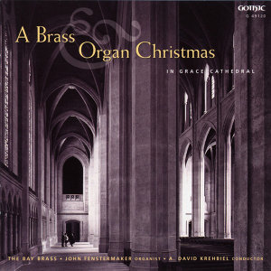 A Brass Organ Christmas in Grace Cathedral