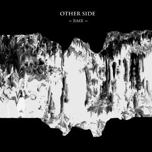 Other Side - Remixes
