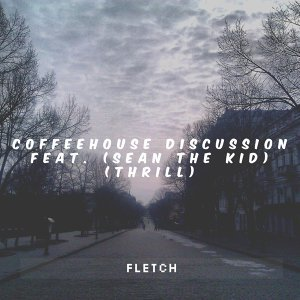 CoffeeHouse Discussion (feat. Sean the Kid & Thrill)