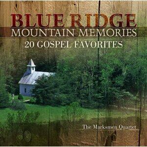 Blue Ridge Mountain Memories: 20 Gospel Favorites