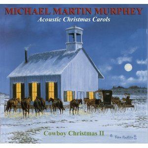 Acoustic Christmas Carols: A Cowboy Christmas