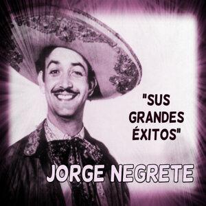 Jorge Negrete - Sus Grandes Éxitos