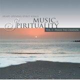 音樂與心靈II:歌頌造物者:Music & Spirituality Vol.2 - Praise The Creation
