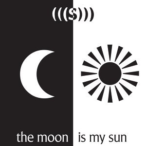 The Moon Is My Sun