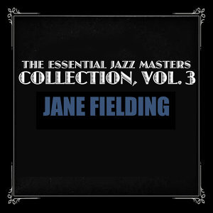 The Essential Jazz Masters Collection, Vol. 3