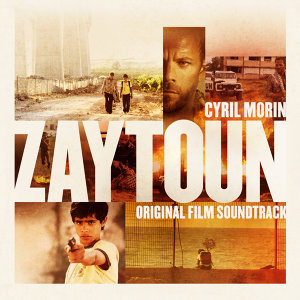 Zaytoun (Original Motion Picture Soundtrack)