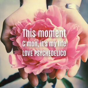 This moment/C'mon, it's my life