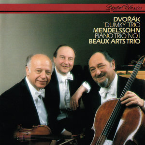 "Dvorák: Piano Trio No. 4 ""Dumky"" / Mendelssohn: Piano Trio No. 1"