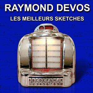 Les meilleurs sketches de Raymond Devos - Histoires drôles