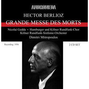 Berlioz: Grande Messa des Morts - Symphonie fantastique (1956-1957)