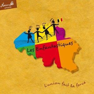 L'union fait la force - 12 chansons évoquant la Belgique et ses personnages célèbres : Jacques Brel, Magritte, Eddy Merckx, Hergé, Franquin