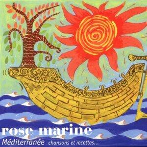 Rose marine - Méditerranée : Chansons et recettes...