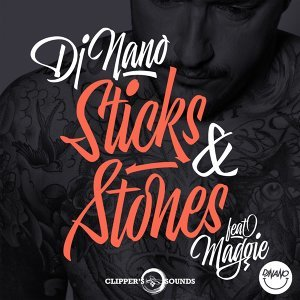 Sticks & Stones - Radio Edit