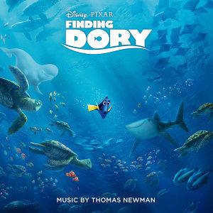 Finding Dory (海底總動員2:多莉去哪兒電影原聲帶) - Original Motion Picture Soundtrack